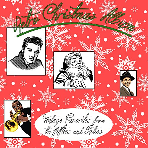 Retro Christmas Music - Retro Christmas Album: Vintage Favorites from the Fifties & Sixties