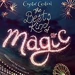 The Best Kind of Magic | Crystal Cestari