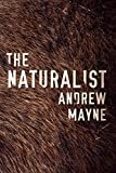 Book cover image for The Naturalist (The Naturalist Series Book 1)