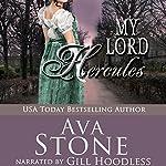 My Lord Hercules: Regency Seasons, Book 3 | Ava Stone