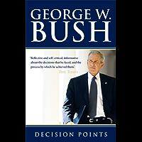 Decision Points (English Edition)