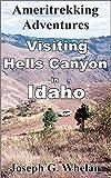Ameritrekking Adventures: Visiting Hells Canyon in Idaho