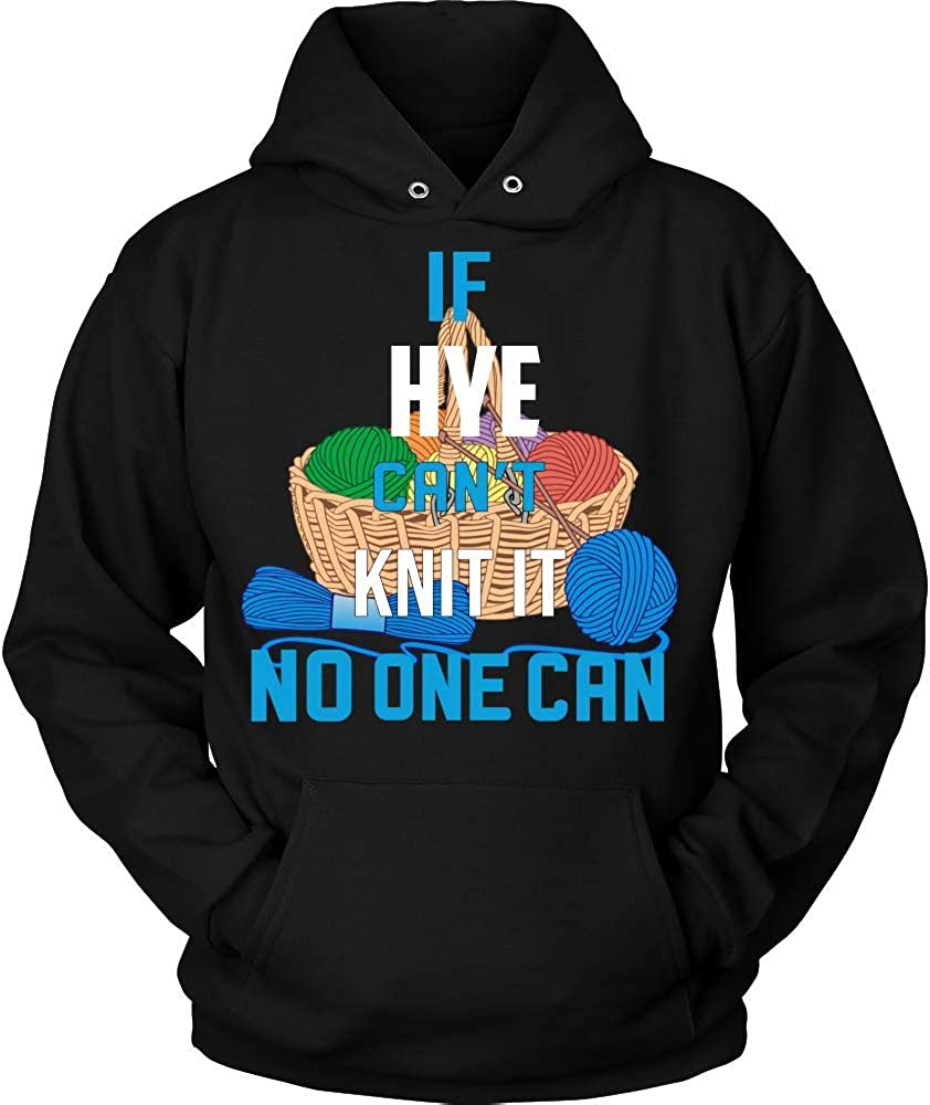 NO ONE CAN Hoodie Black IF HYE Cant Knit IT