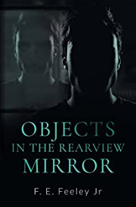 Objects in the Rearview Mirror (Memoirs of the Human Wraiths)