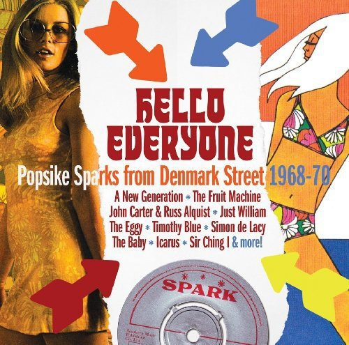Hello Everyone ~ Popsike Sparks From Denmark Street 1968-70 /  Various Artists]()