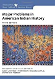 Major Problems in American Indian History (Major Problems in American History Series)
