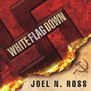 White Flag Down Audiobook