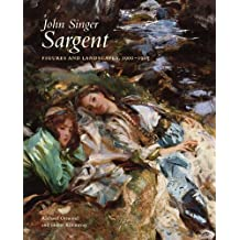 John Singer Sargent: Figures and Landscapes, 1900-1907: The Complete Paintings, Volume VII (The Paul Mellon Centre for Studies in British Art)