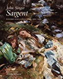 John Singer Sargent - Figures and Landscapes, 1900-1907, Richard Ormond and Elaine Kilmurray, 0300177356