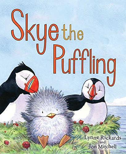 Skye the Puffling: A Wee Puffin Board Book (Wee Kelpies) (Ye Cannae Shove Yer Granny Off A Bus)