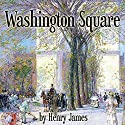 Washington Square Audiobook by Henry James Narrated by Donna Barkman