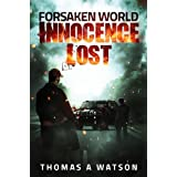 Forsaken World: Innocence Lost: (Book 1)