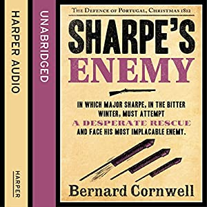 Sharpe's Enemy: The Defence of Portugal, Christmas 1812 Audiobook
