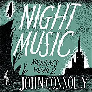 Night Music: Nocturnes 2 Audiobook