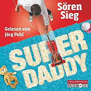 Superdaddy Hörbuch