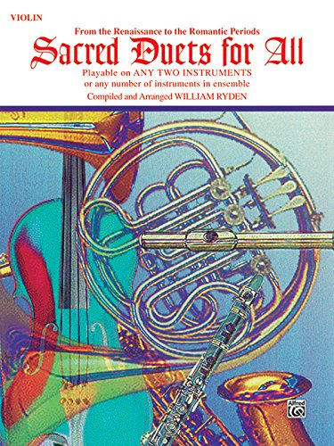 Sacred Duets for All (From the Renaissance to the Romantic Periods): Violin (For All Series)