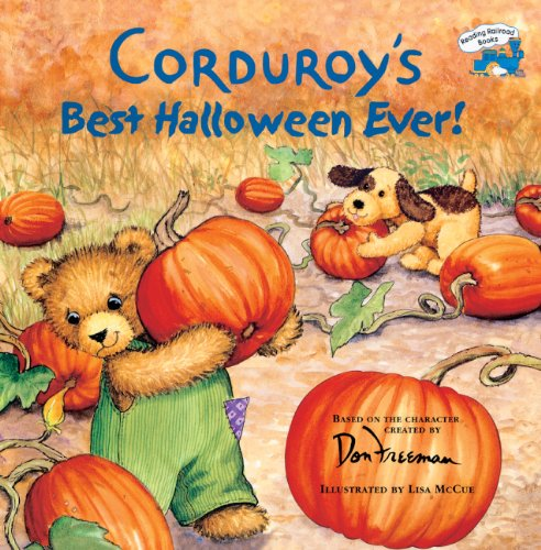 Corduroy's Best Halloween Ever! by Turtleback