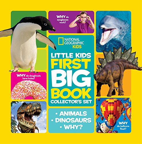 National Geographic Little Kids First Big Book Collector's Set: Animals, Dinosaurs, Why? (National Geographic Little Kids First Big Books) ()