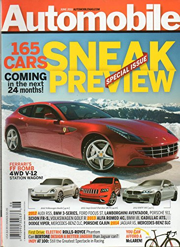 Automobile June 2011 265 Cars Sneak Preview Ferrari's FF Bomb Lamborghini Aventador Indy At 100 Electric Rolls-Royce