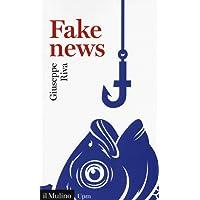 Fake news. Vivere e sopravvivere in un mondo post-verità