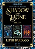 The Shadow and Bone Trilogy: Shadow and Bone, Siege and Storm, Ruin and Rising