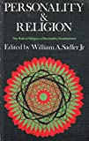 Personality and religion: The role of religion in personality development; (Forum books)