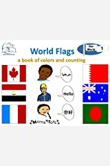 World Flags: A Book of Colors and Counting (Our World 1) Kindle Edition