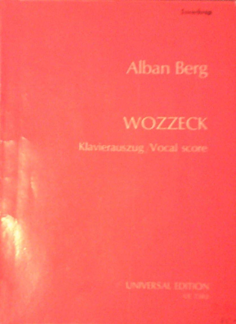 Read Online Georg Buchners Wozzeck Oper in 3 Akten (15 Szenen), Op. 7 (Klavierauszug von Fritz Heinrich Klein) pdf