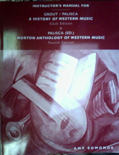Read Online Instructor's Manual for A History of Western Music, 6th Edition PDF