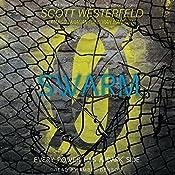 Swarm: Zeroes, Book 2 | Scott Westerfeld, Margo Lanagan, Deborah Biancotti