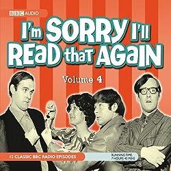 I'm Sorry I'll Read that Again, Volume 4