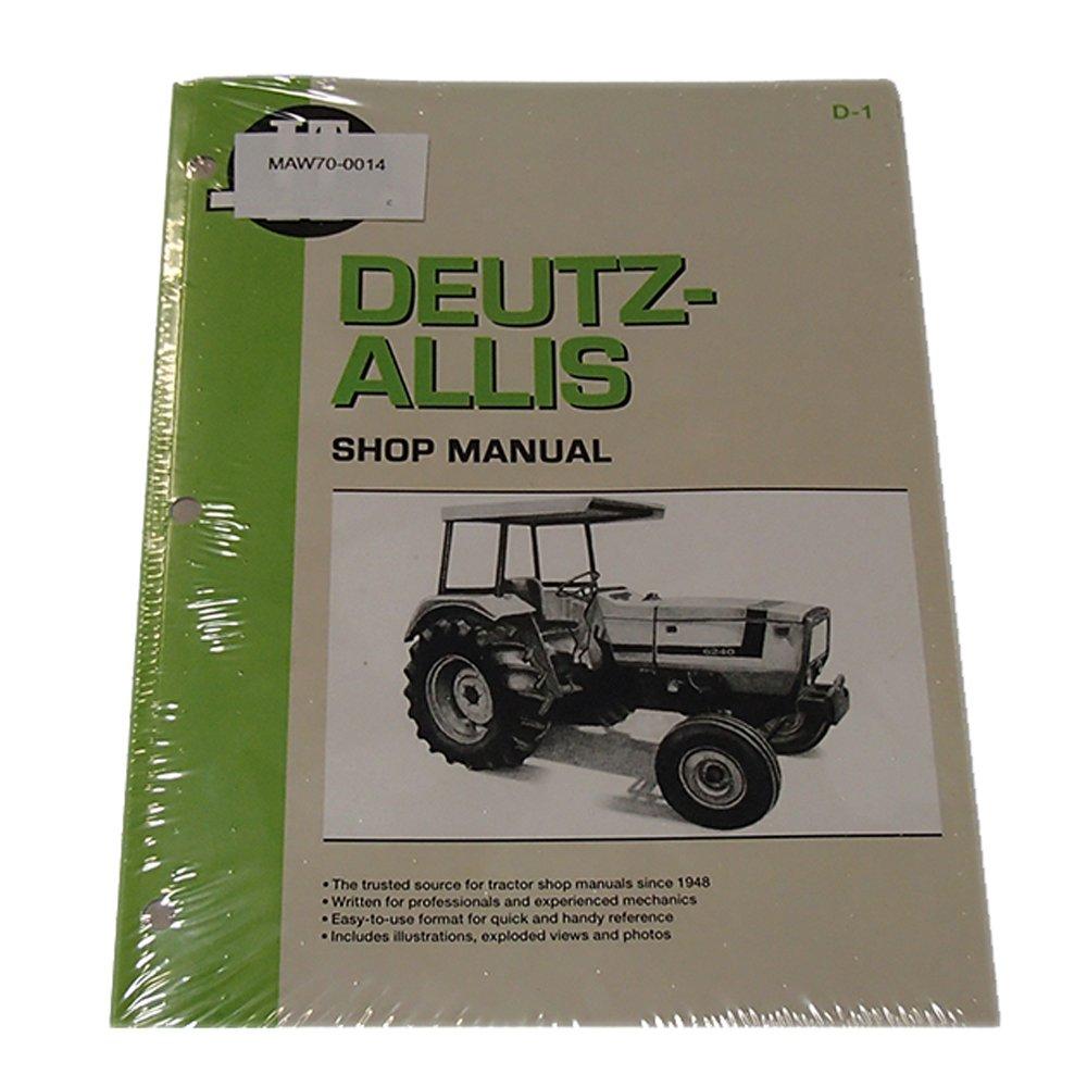 Amazon.com: IT Shop Manual D-1 for Deutz Allis 6240 6250 6260 6265 6275:  Industrial & Scientific