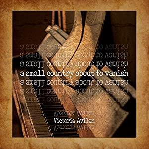 A Small Country About to Vanish Audiobook