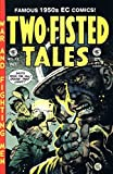 img - for TWO-FISTED TALES #13 (1950'S Pre-Code EC reprint) book / textbook / text book