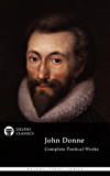 Delphi Complete Poetical Works of John Donne (Illustrated) (Delphi Poets Series Book 9) (English Edition)