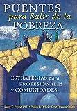img - for Puentes para Salir de la Pobreza (Spanish Edition) book / textbook / text book