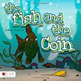 The Fish and the Coin, Jamie Dunton, 1615665749
