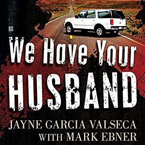 We Have Your Husband Audiobook