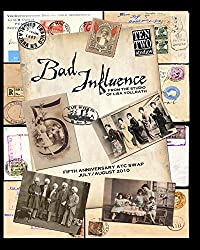 Bad Influence July/August 2010: Fifth Anniversary ATC Swap Issue