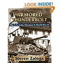 Armored Thunderbolt: The U.S. Army Sherman in World War II