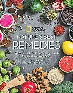 Book Cover: Nature's Best Remedies: Your Guide to Medicinal Herbs, Foods, and Essential Oils for Health and Well-Being