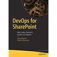 DevOps for SharePoint: With Packer, Terraform, Ansible, and Vagrant