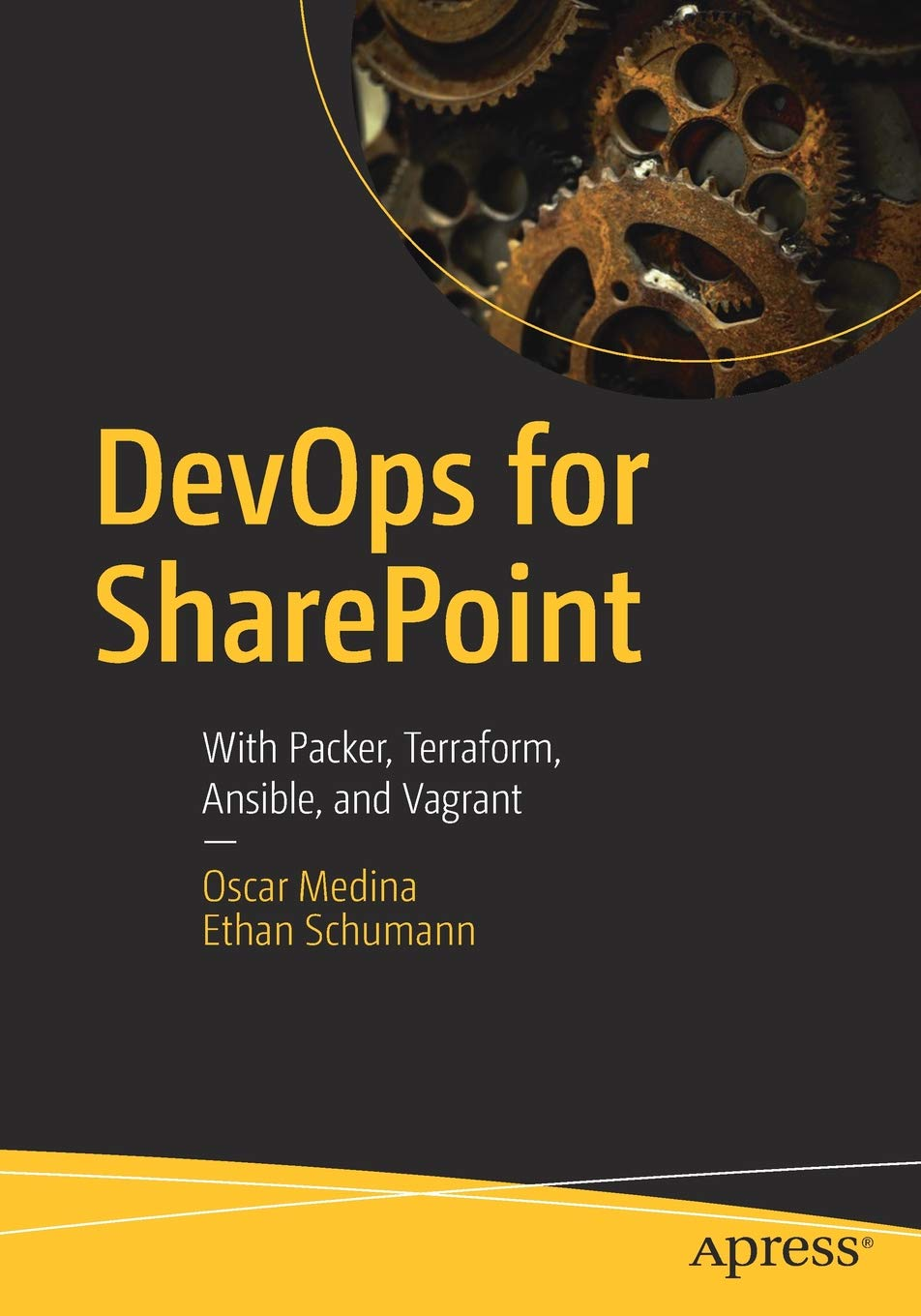 DevOps for SharePoint: With Packer, Terraform, Ansible, and