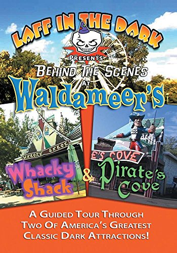 Laff In The Dark's Behind The Scenes At Waldameer's Whacky Shack And Pirate's Cove (Park Waldameer)