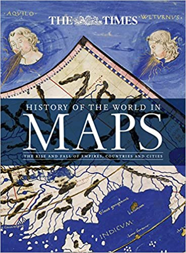Amazon history of the world in maps the rise and fall of amazon history of the world in maps the rise and fall of empires countries and cities 9780008147792 times atlases books gumiabroncs Choice Image