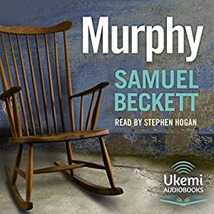 Amazon Murphy Audible Audio Edition Samuel Beckett Stephen Hogan Ukemi Audiobooks Books