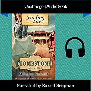 Finding Love in Tombstone Arizona Audiobook