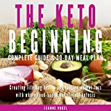 The Keto Beginning: Creating Lifelong Health and Lasting Weight Loss with Whole Food-Based Nutritional Ketosis by Leanne Vogel, eBookIt.com