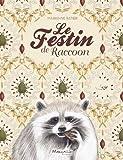 """Afficher """"Le festin de Raccoon"""""""