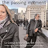 The Passing Moment (feat. Ken Lees)